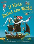 Cover image for If Kids Ruled the World
