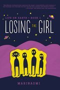 Cover image for Losing the Girl