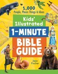Cover image for Kids' Illustrated 1-Minute Bible Guide