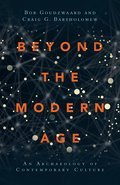 Cover image for Beyond the Modern Age