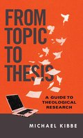 Cover image for From Topic to Thesis