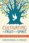 Cover image for Cultivating the Fruit of the Spirit