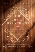 Cover image for Gift of Hard Things