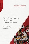 Cover image for Explorations in Asian Christianity