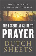 Cover image for Essential Guide to Prayer