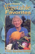 Cover image for Lois Hole's Vegetable Favorites