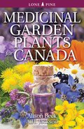 Cover image for Medicinal Garden Plants for Canada