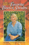 Cover image for Lois Hole's Favorite Trees and Shrubs