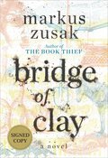 Cover image for Bridge of Clay (Signed Edition)