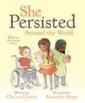 Cover image for She Persisted Around the World