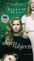 Cover image for Sharp Objects (Movie Tie-In)