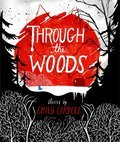 Cover image for Through the Woods