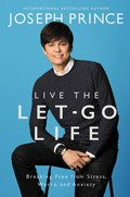 Cover image for Live the Let-Go Life