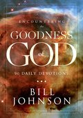 Cover image for Encountering the Goodness of God
