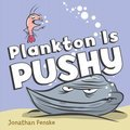 Cover image for Plankton is Pushy