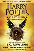 Cover image for Harry Potter and the Cursed Child - Parts One and Two (Special Rehearsal Edition Script)