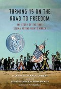 Cover image for Turning 15 on the Road to Freedom