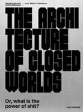 Cover image for Architecture of Closed Worlds