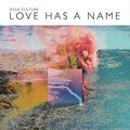 Cover image for Love Has a Name