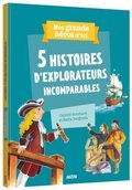 Cover image for 5 Histoires D'explorateurs Incomparables