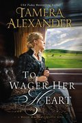 Cover image for To Wager Her Heart
