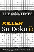 Cover image for Times Killer Su Doku Book 12