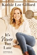 Cover image for It's Never Too Late