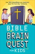 Cover image for Bible Brain Quest� for Kids