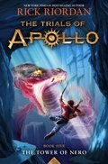 Cover image for Tower of Nero (Trials of Apollo, The Book Five)