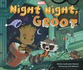 Cover image for Night Night, Groot