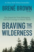 Cover image for Braving the Wilderness