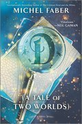 Cover image for D (A Tale of Two Worlds)