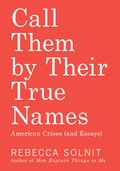 Cover image for Call Them by Their True Names