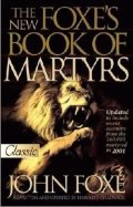 Cover image for Foxe's Book of Martyrs