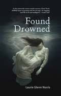 Cover image for Found Drowned