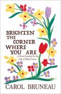 Cover image for Brighten the Corner Where You Are