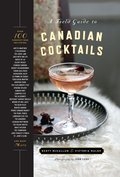 Cover image for Field Guide to Canadian Cocktails