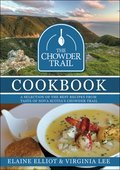 Cover image for Chowder Trail Cookbook