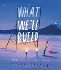 Cover image for What We'll Build [Signed Bookplate Edition]
