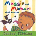 Cover image for Maggie and Michael Get Dressed