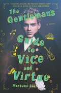 Cover image for Gentleman's Guide to Vice and Virtue
