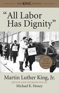 Cover image for All Labor Has Dignity