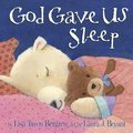 Cover image for God Gave Us Sleep