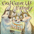 Cover image for God Gave Us Family