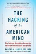 Cover image for Hacking of the American Mind