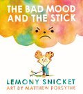 Cover image for Bad Mood and the Stick