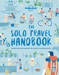 Cover image for Lonely Planet The Solo Travel Handbook 1st Ed.