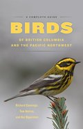 Cover image for Birds of British Columbia and the Pacific Northwest