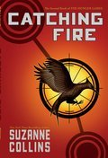 Cover image for Catching Fire (The Second Book of The Hunger Games)