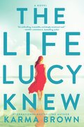 Cover image for Life Lucy Knew